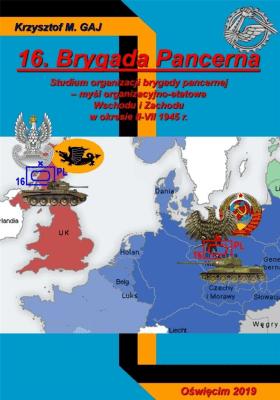 16. Brygada Pancerna - GajKrzysztofM. - Książki Historia, archeologia