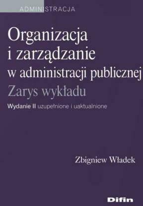 Organizacja i zarządzanie w administracji pub.