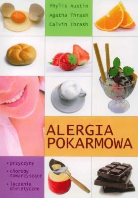 Alergia pokarmowa - ThrashAgatha, ThrashCalvin, AustinPhyllis - Książki Kuchnia, potrawy