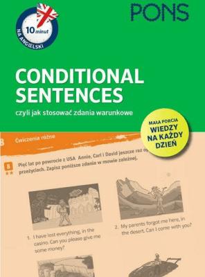 10 minut na angielski PONS Conditional Sentences, czyli jak stosować zdania warunkowe A1/A2 - Opracowaniezbiorowe - Książki Książki do nauki języka obcego