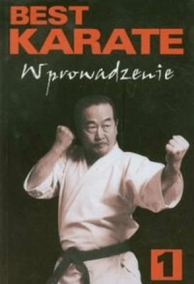 Best karate 1. Wprowadzenie - NakayamaMasatoshi - Książki Sport, forma fizyczna