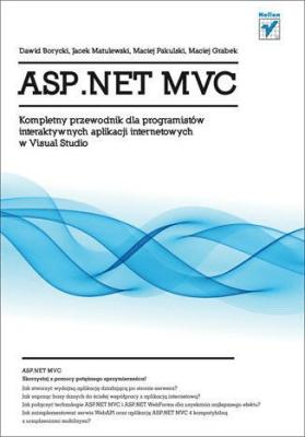 ASP.NET MVC. Kompletny przewodnik... - Opracowaniezbiorowe - Książki Informatyka, internet