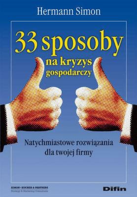 33 sposoby na kryzys gospodarczy - SimonHermann - Książki Książki naukowe i popularnonaukowe