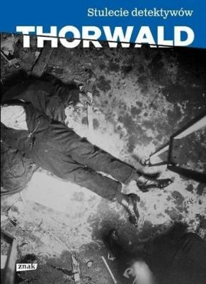 Stulecie detektywów. - ThorwaldJurgen - Książki Reportaż, literatura faktu