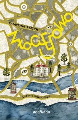 Złociejowo - RyrychKatarzyna - Książki Literatura piękna