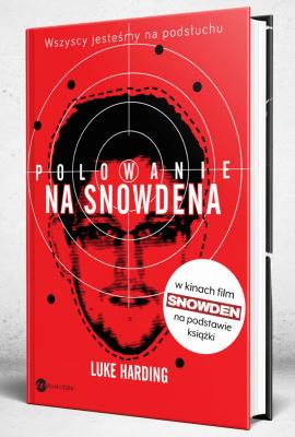 Polowanie na Snowdena - HardinLuke - Książki Reportaż, literatura faktu