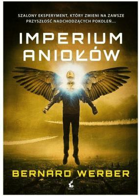 Imperium Aniołów - WerberBernard - Książki Fantasy, science fiction, horror