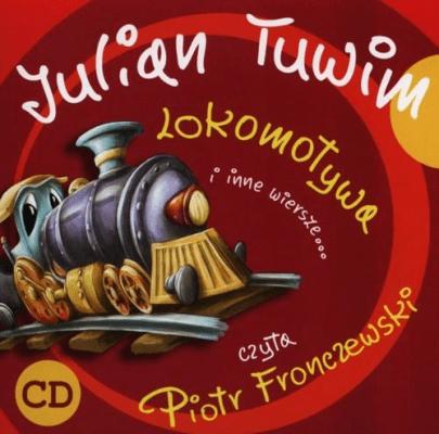 Lokomotywa I Inne Wiersze Tuwim Julian Audiobooki