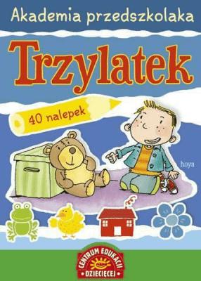 Akademia przedszkolaka. Trzylatek - ŁadniakAnna - Książki Podręczniki do szkół podst. i średnich