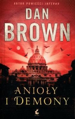 Anioły i demony - BrownDan - Książki Kryminał, sensacja, thriller