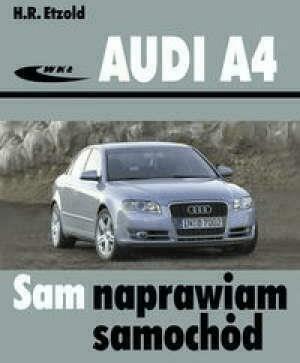 Audi A4 (typu B6/B7) modele 2000-2007 - EtzoldHans-Rudiger - Książki Poradniki i albumy