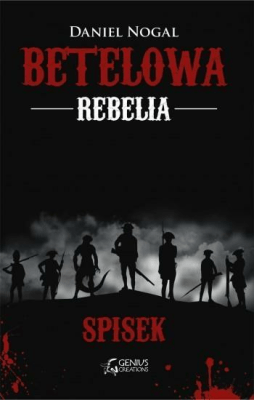 Betelowa rebelia Spisek - Nogal Daniel - Książki Fantasy, science fiction, horror