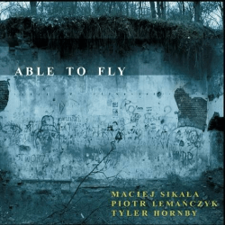Able To Fly. M. Sikała, P. Lemańczyk, T. Hornby CD