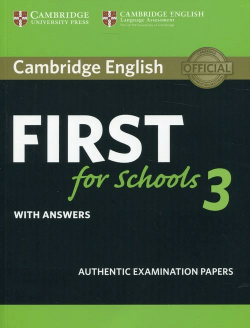 Cambridge English First for Schools 3 with answers