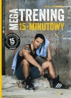 Megatrening 15-minutowy - RobertoPaolo - Książki Sport, forma fizyczna