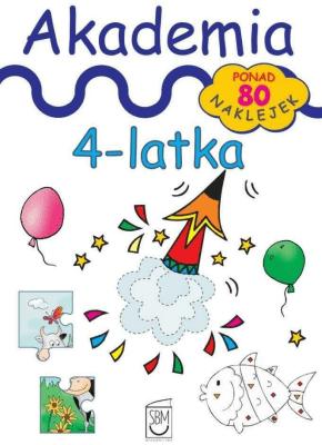 Akademia 4-latka biała. Ponad 80 naklejek - ŚniarowskaJulia - Książki Podręczniki do szkół podst. i średnich