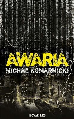 Awaria - KomarnickiMichał - Książki Kryminał, sensacja, thriller