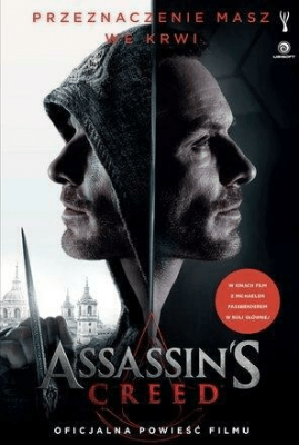 Assassin`s Creed. Oficjalna powieść filmu - Golden Christie - Książki Fantasy, science fiction, horror