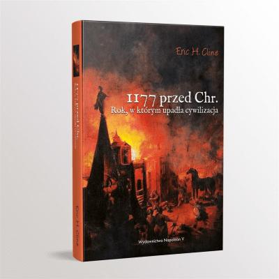 1177 przed Chr. Rok, w którym upadła cywilizacja - ClineEricH. - Książki Historia, archeologia