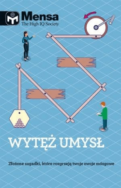 Mensa The High IQ Society. Wytęż umysł