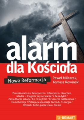 Alarm dla Kościoła. Nowa reformacja. - Opracowaniezbiorowe - Książki Religioznawstwo, nauki teologiczne
