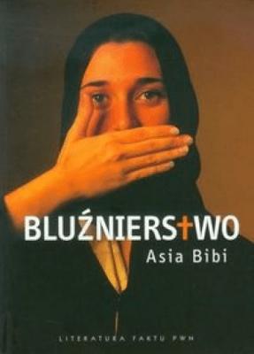 Bluźnierstwo - BibiAsia - Książki Literatura obyczajowa, erotyczna
