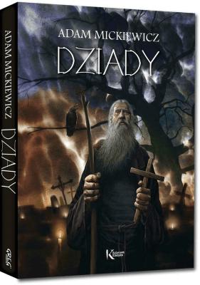 Dziady. - MickiewiczAdam - Książki Książki dla młodzieży