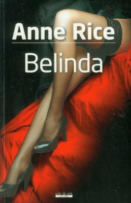 Belinda - RiceAnne - Książki Literatura obyczajowa, erotyczna