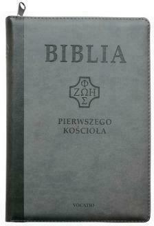 Biblia pierwszego Kościoła z paginatorami szara - Opracowaniezbiorowe - Książki Religioznawstwo, nauki teologiczne