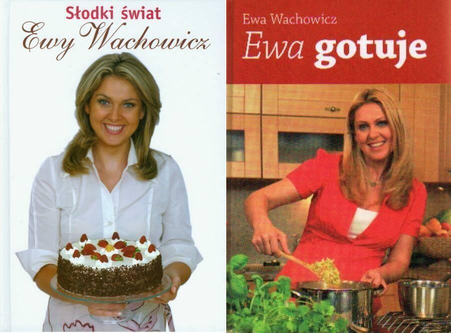 Pakiet - Ewa gotuje, Słodki świat Ewy Wachowicz