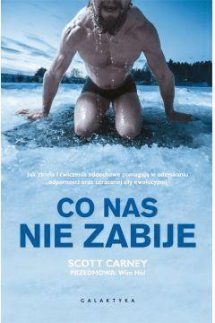 Co nas nie zabije - CarneyScott - Książki Sport, forma fizyczna
