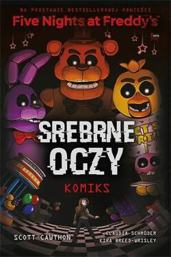 Five Nights At Freddy's Srebrne oczy