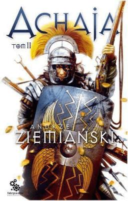 Achaja Tom 2 - ZiemiańskiAndrzej - Książki Fantasy, science fiction, horror