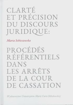 Clarte et precision du discours juridique... - Marta Sobieszewska - Książki Książki obcojęzyczne