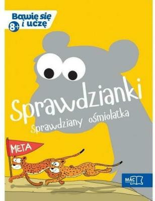 Bawię się i uczę. Ośmiolatek Sprawdzianki - Opracowaniezbiorowe - Książki Podręczniki do szkół podst. i średnich