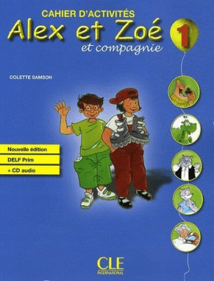 Alex et Zoe 1 Cahier d'activites Nouvelle ed. CLE - SamsonColette - Książki Książki do nauki języka obcego
