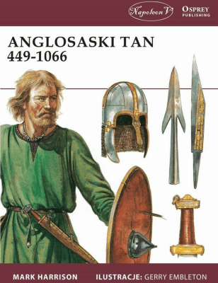 Anglosaski tan 449-1066. - HarrisonMark - Książki Historia, archeologia