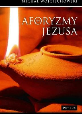 Aforyzmy Jezusa - WojciechowskiMichał - Książki Literatura piękna
