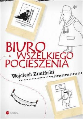 Biuro Wszelkiego Pocieszenia HELION - ZimińskiWojciech - Książki Reportaż, literatura faktu