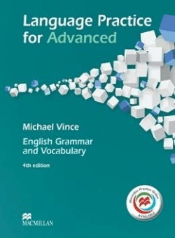 Language Practice for Advanced. English Grammar and Vocabulary