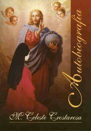 Autobiografia - Maria Celeste Crostarosa - Książki Biografie, wspomnienia