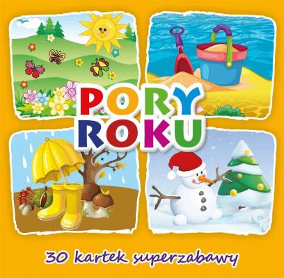 30 kartek superzabawy. Pory roku - praca zbiorowa - Książki Książki dla dzieci