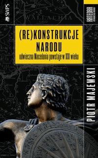 (Re)konstrukcje narodu - MajewskiPiotr - Książki Historia, archeologia