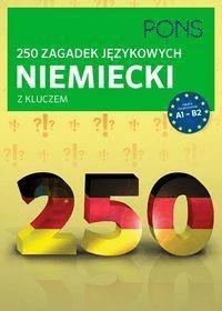 250 zagadek językowych. Niemiecki PONS - Opracowaniezbiorowe - Książki Książki do nauki języka obcego