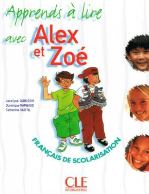 Alex et Zoe 1 Apprends a lire avec Alex et Zoe CLE - Jocelyne Quinson, Dominique Rambaud, Catherine Subtil - Książki Książki do nauki języka obcego