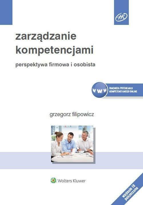 Zarządzanie kompetencjami. Perspektywa firmowa...
