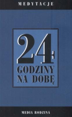 24 godziny na dobę. - JakubowskaZuzanna - Książki Sport, forma fizyczna