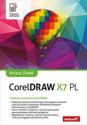 CorelDRAW X7 PL. Ćwiczenia praktyczne - ZimekRoland - Książki Informatyka, internet