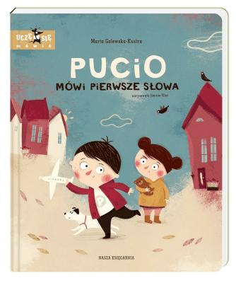 Książki do nauki czytania, pisania i liczenia - Pucio mówi pierwsze słowa. Uczę się mówić.