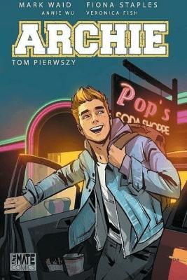 Archie T.1 - praca zbiorowa - Książki Komiksy